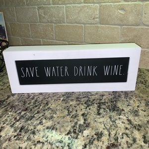 Save Water Drink Wine Sign Rae Dunn